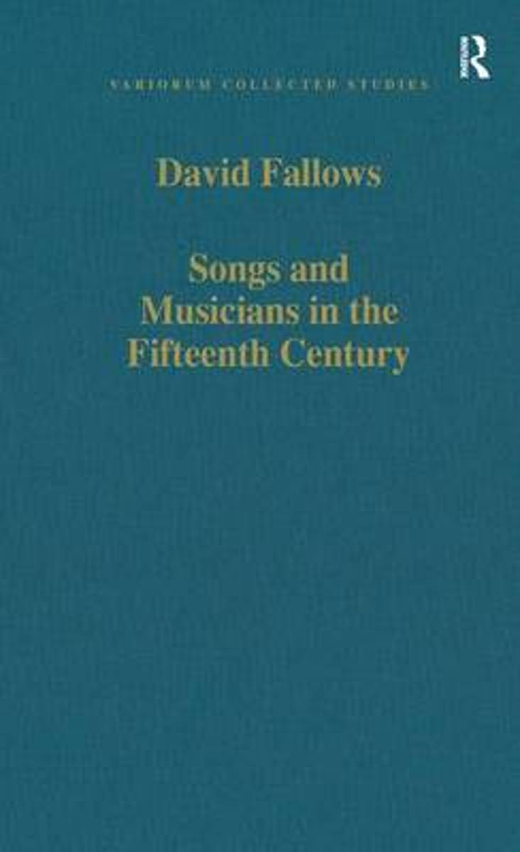 Songs and Musicians in the Fifteenth Century
