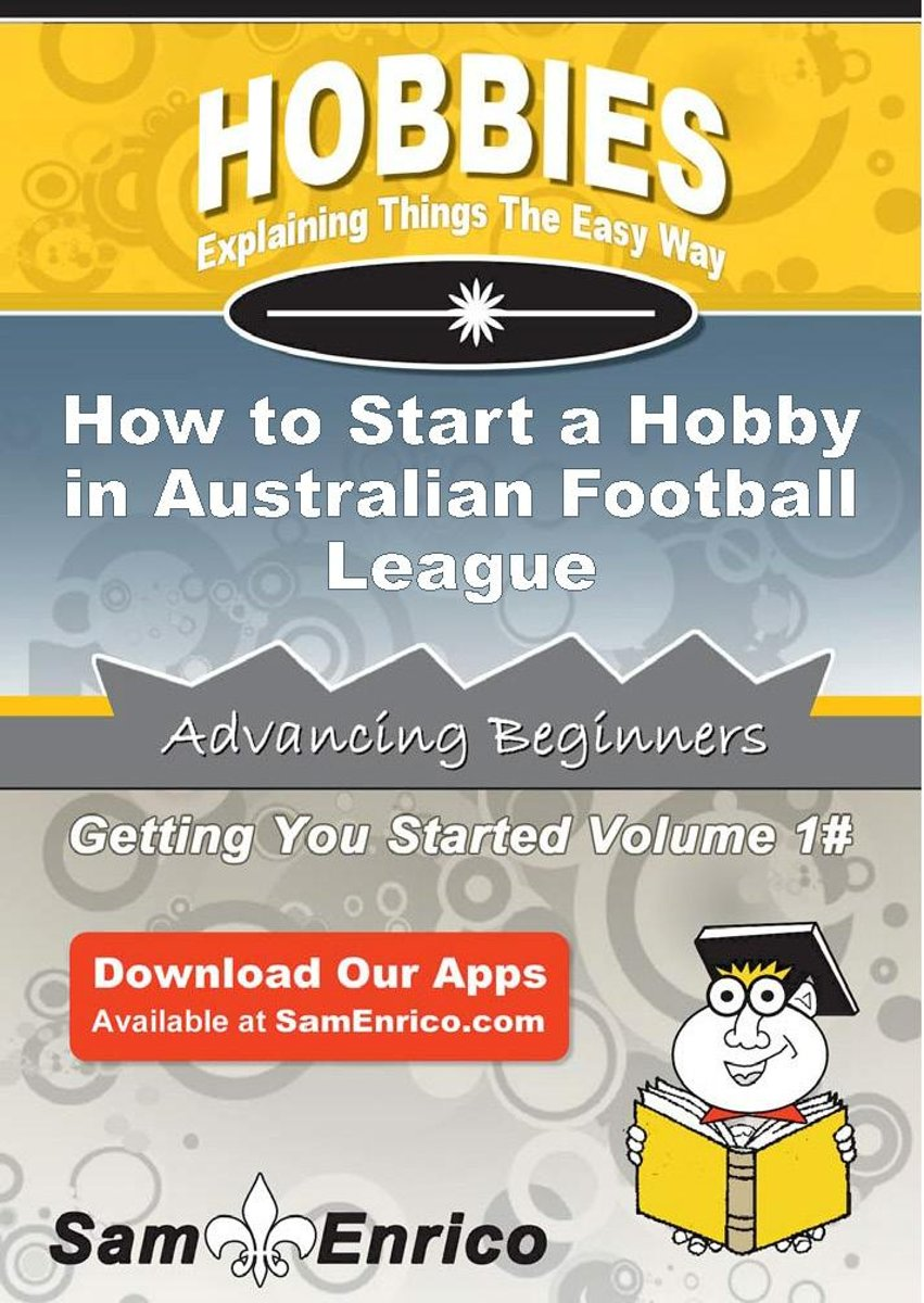 How to Start a Hobby in Australian Football League