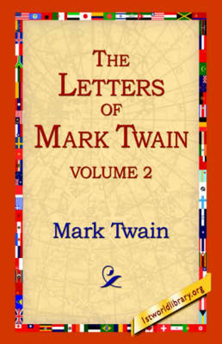 The Letters of Mark Twain Vol.2