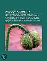 Oregon Country: Hudson's Bay Company, Oregon Trail, Fort Vancouver, Maritime Fur Trade, History Of British Columbia, Chinook Jargon, P