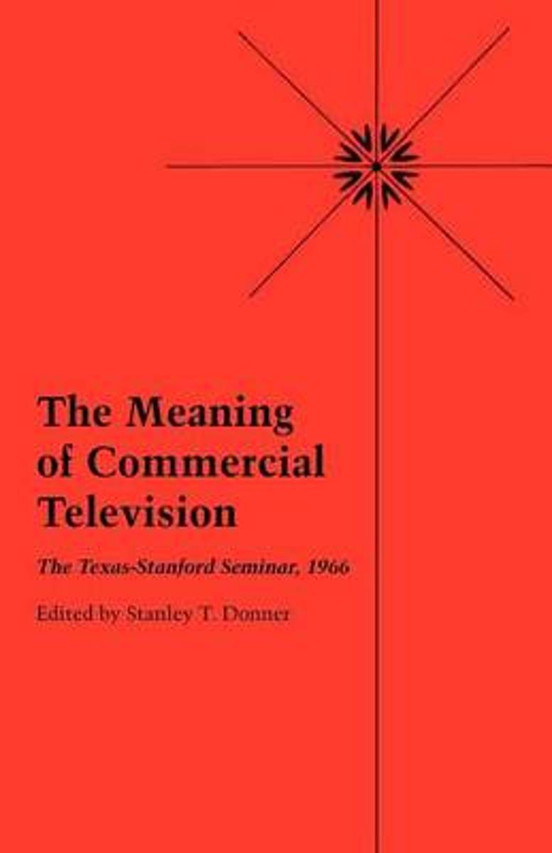 The Meaning of Commercial Television