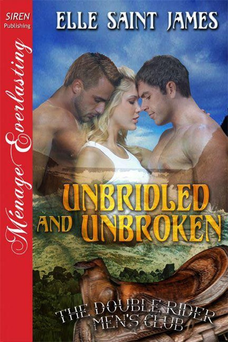 Unbridled and Unbroken