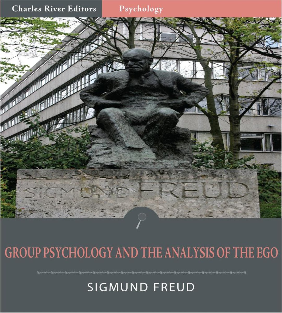 Group Psychology and The Analysis of The Ego (Illustrated Edition)