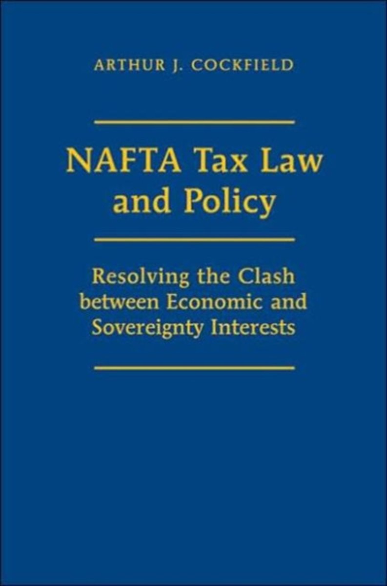 NAFTA Tax Law and Policy