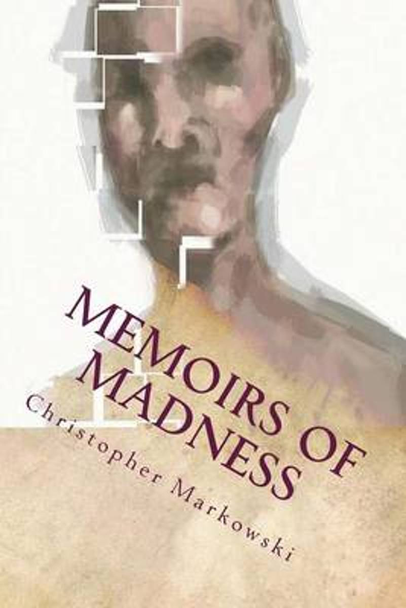Memoirs of Madness