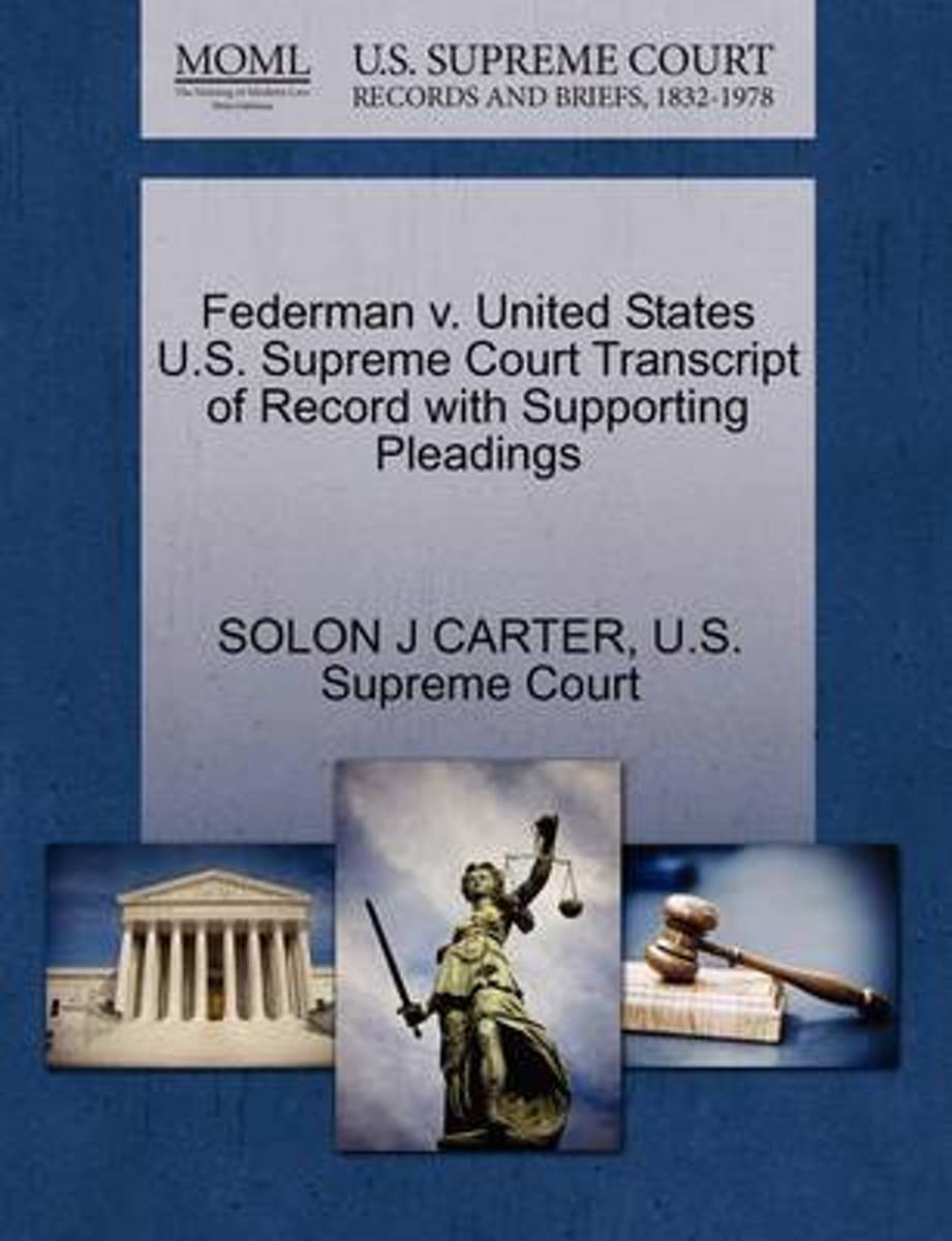 Federman V. United States U.S. Supreme Court Transcript of Record with Supporting Pleadings