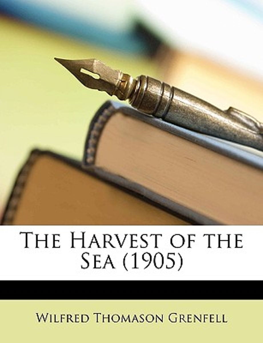 The Harvest of the Sea (1905