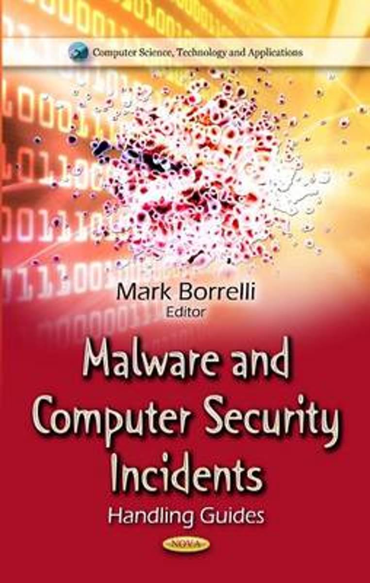 Malware & Computer Security Incidents