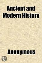 Ancient and Modern History
