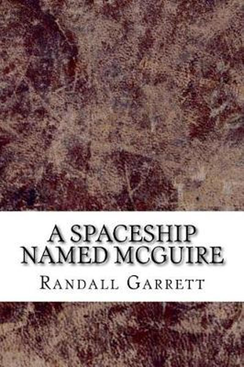 A Spaceship Named McGuire