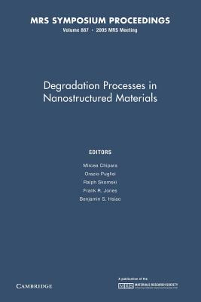Degradation Processes in Nanostructured Materials