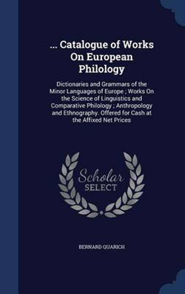 ... Catalogue of Works on European Philology