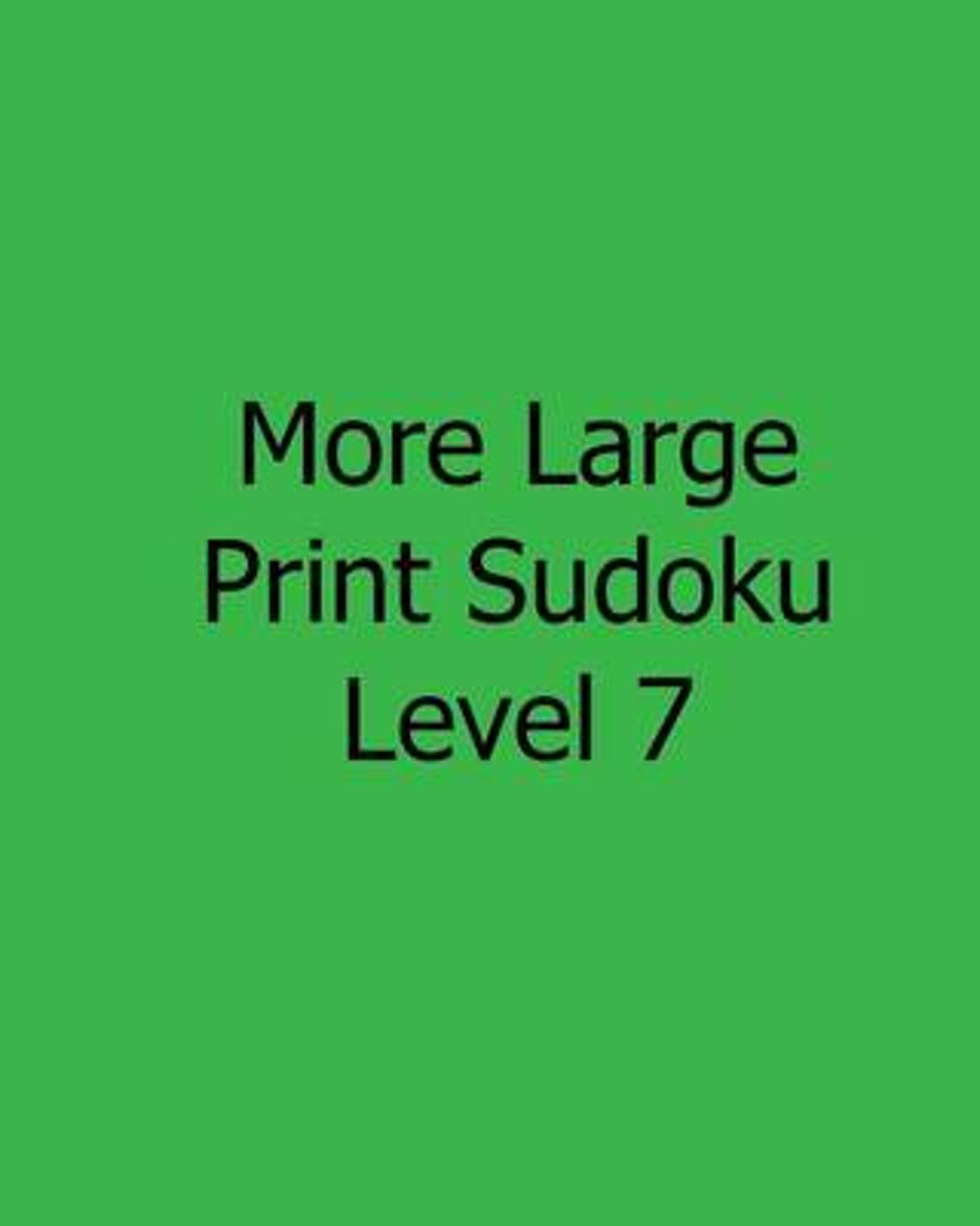 More Large Print Sudoku Level 7
