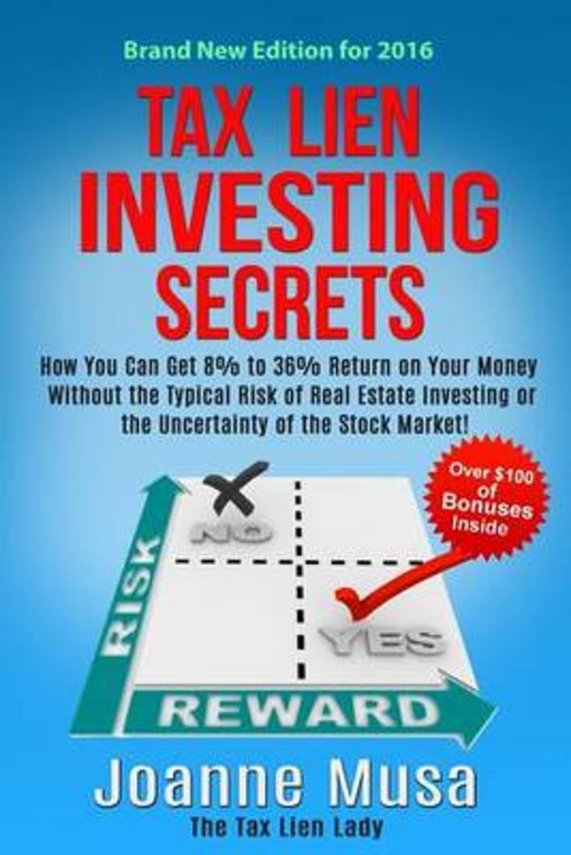Tax Lien Investing Secrets