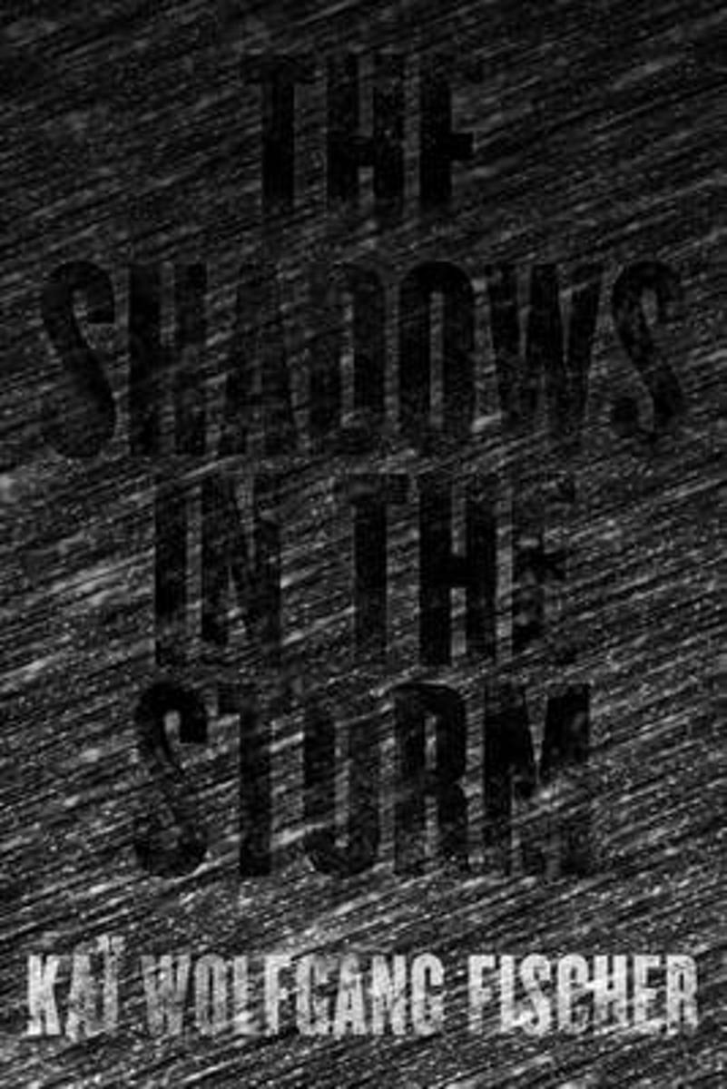 The Shadows in the Storm