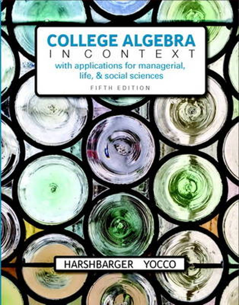 College Algebra in Context plus MyMathLab with Pearson eText -- Access Card Package