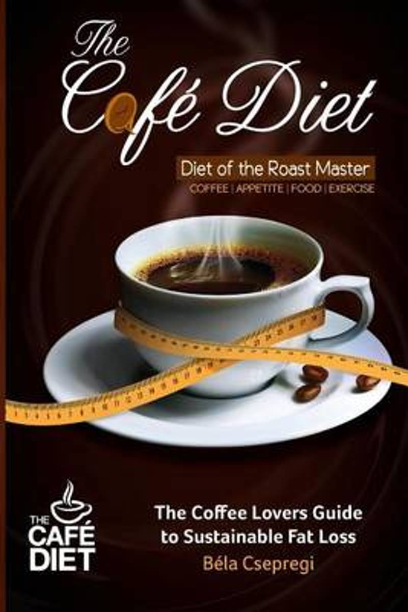 The Cafe Diet