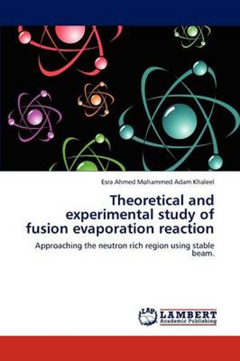 Theoretical and Experimental Study of Fusion Evaporation Reaction