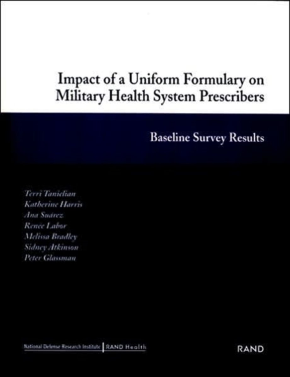 Impact of a Uniform Formulary on Military Health System Prescribers