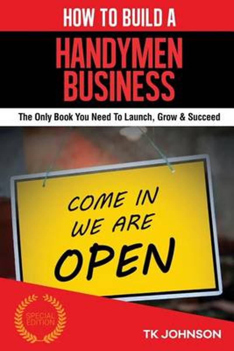 How to Build a Handyman Business (Special Edition)