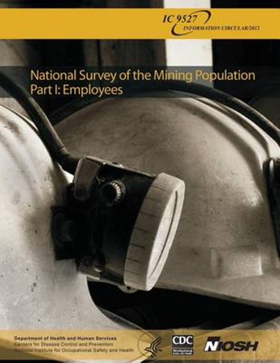 National Survey of the Mining Population