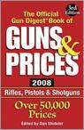 The Official Gun Digest Book of Guns & Prices
