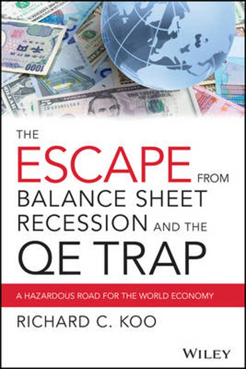 The Escape from Balance Sheet Recession and the QE Trap