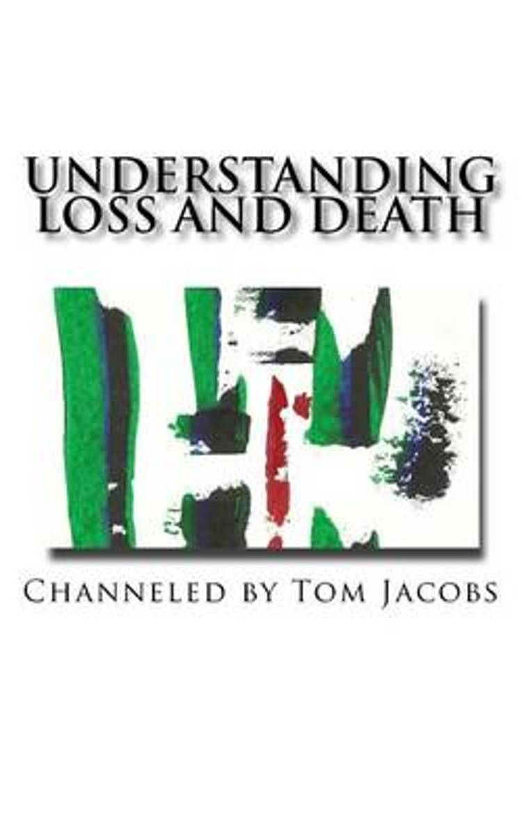Understanding Loss and Death