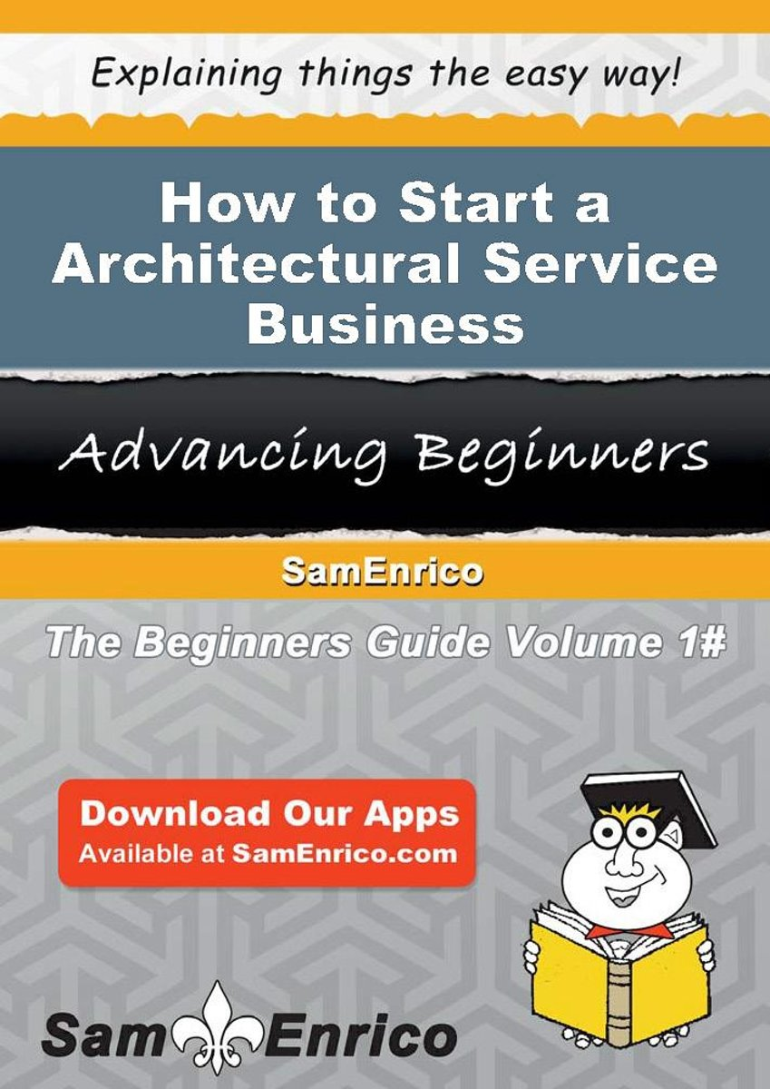 How to Start a Architectural Service Business