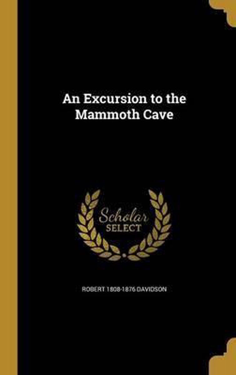 An Excursion to the Mammoth Cave