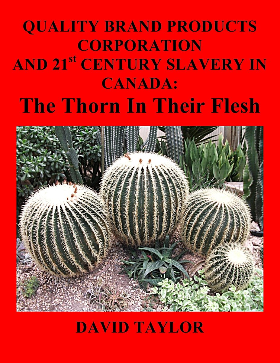 Quality Brand Products Corporation And 21st Century Slavery In Canada: The Thorn In Their Flesh