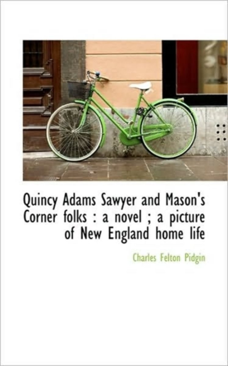 Quincy Adams Sawyer and Mason's Corner Folks