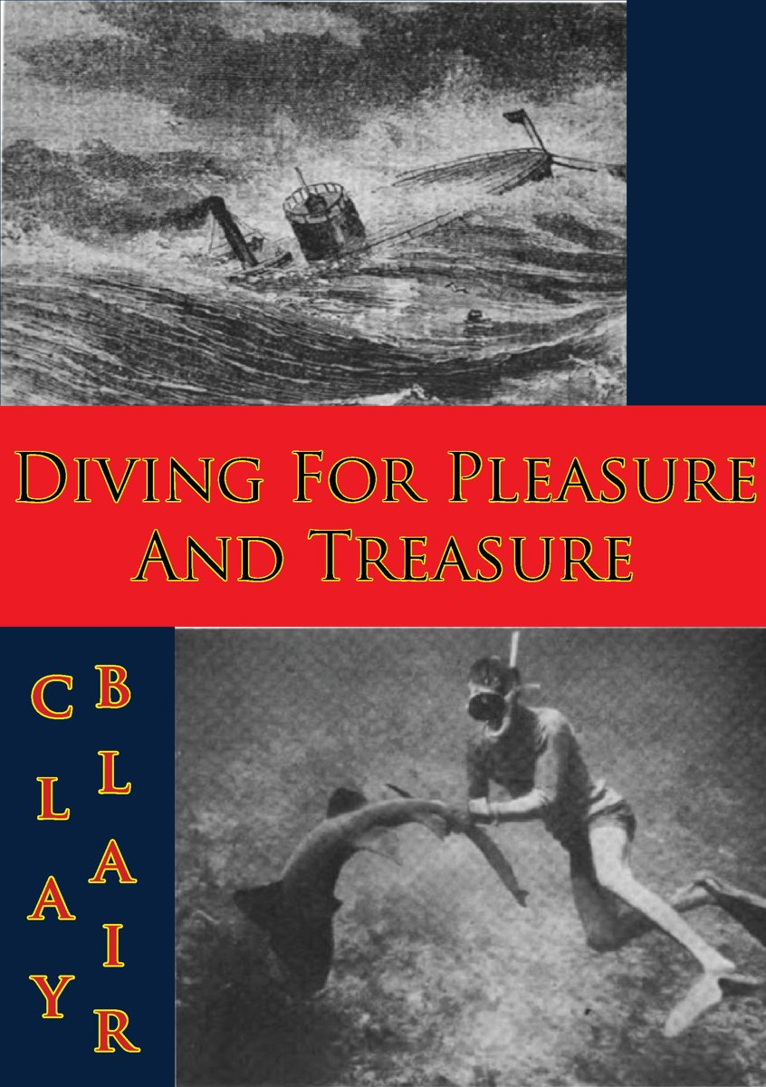 Diving For Pleasure And Treasure