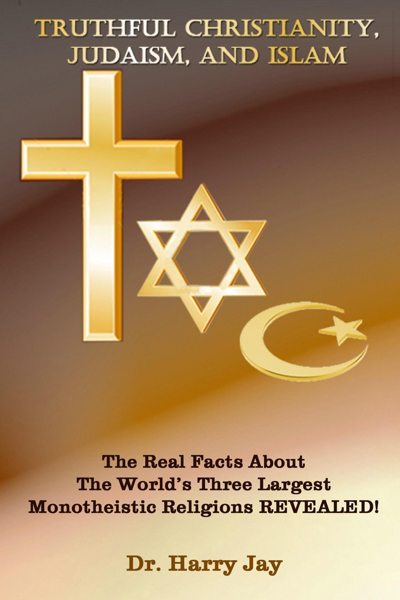 Truthful Christianity, Judaism and Islam