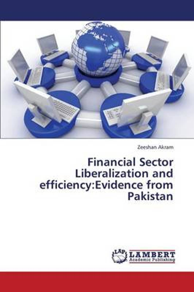 Financial Sector Liberalization and Efficiency