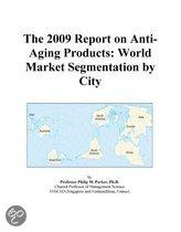 The 2009 Report on Anti-Aging Products