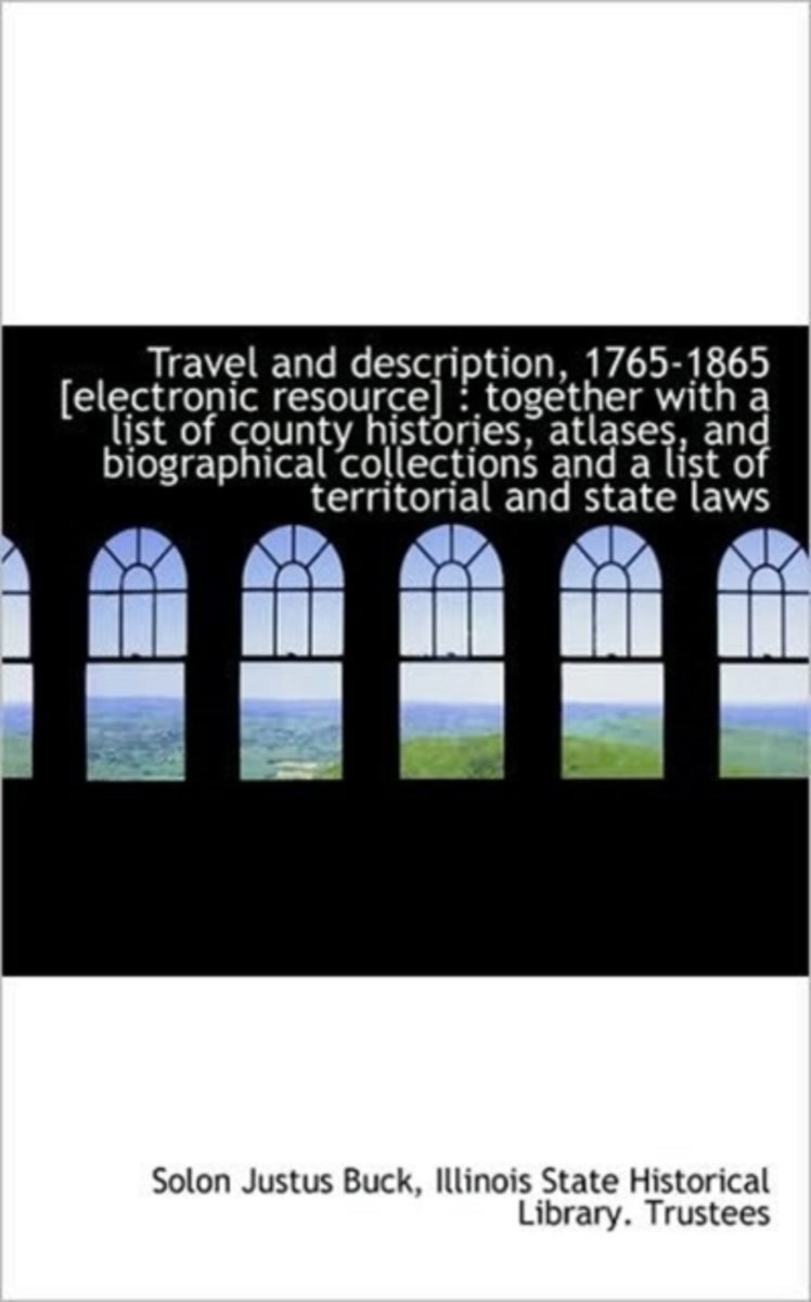 Travel and Description, 1765-1865 [Electronic Resource]