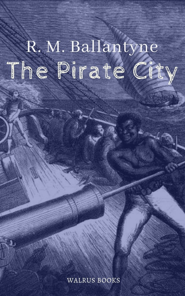 The Pirate City