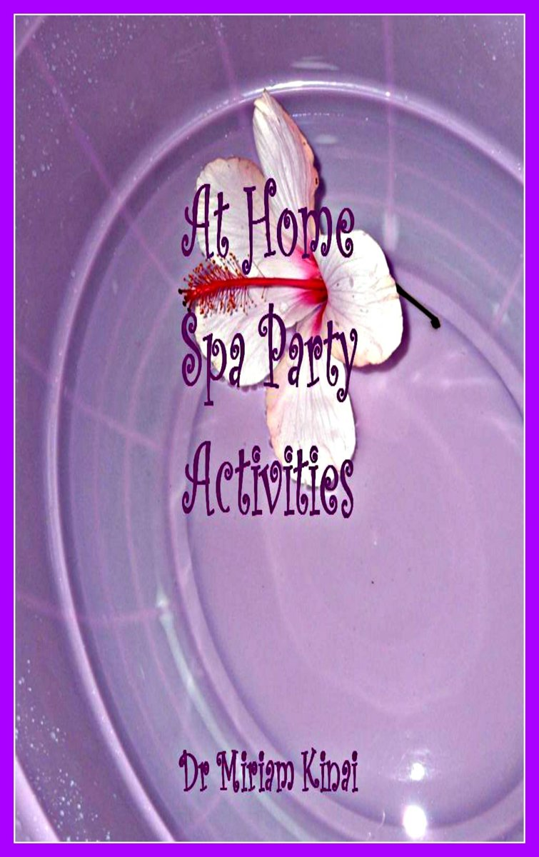 At Home Spa Party Activities
