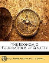 The Economic Foundations Of Society