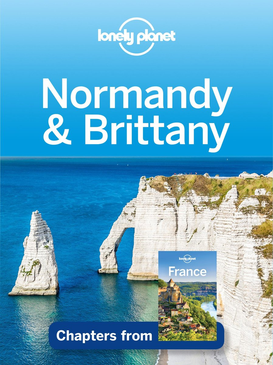 Lonely Planet Normandy & Brittany