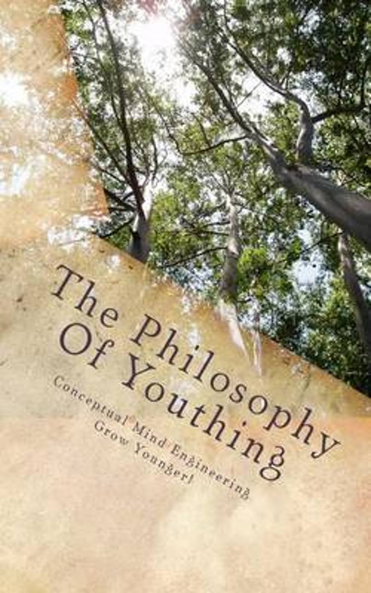 The Philosophy of Youthing