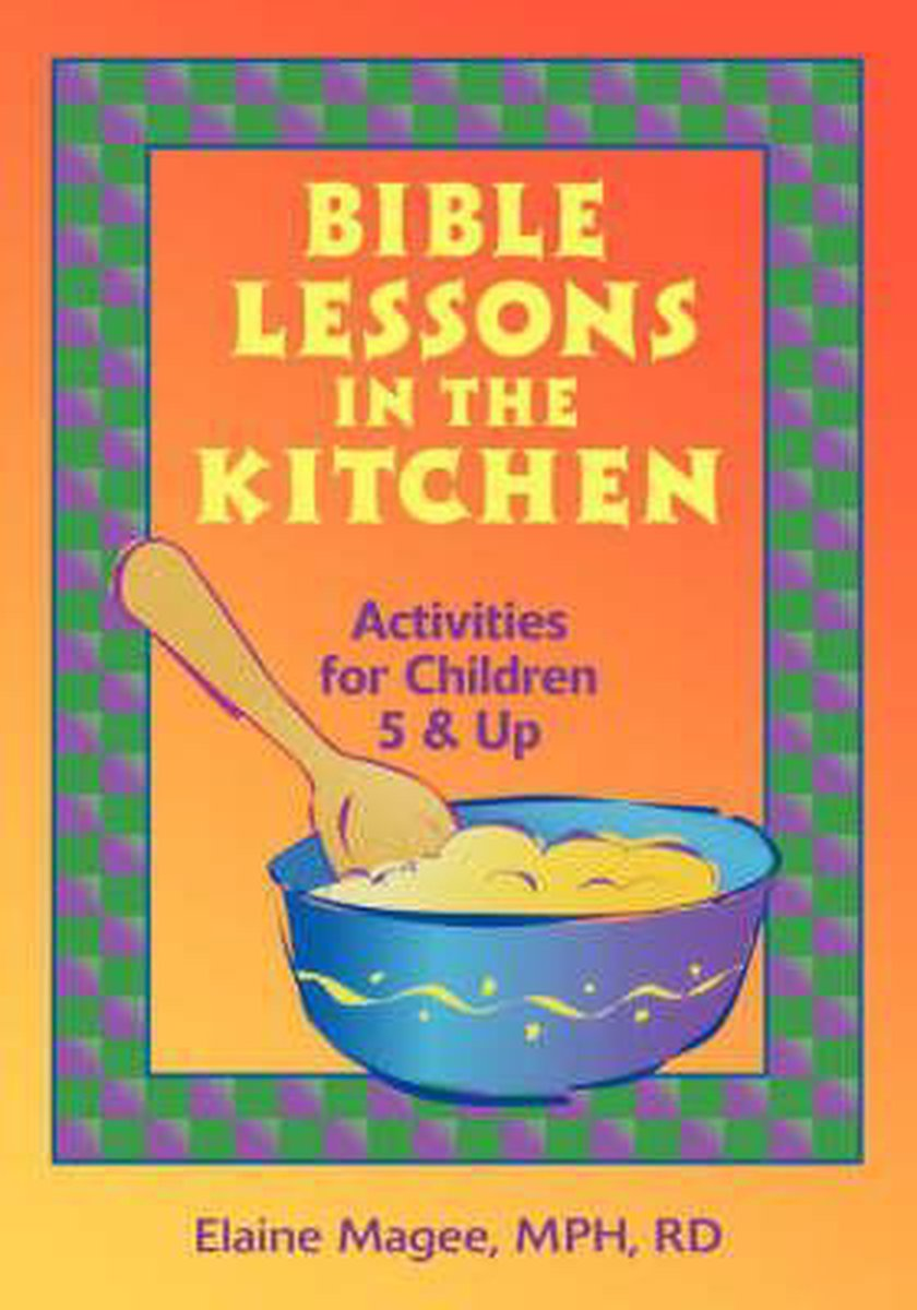 Bible Lessons in the Kitchen
