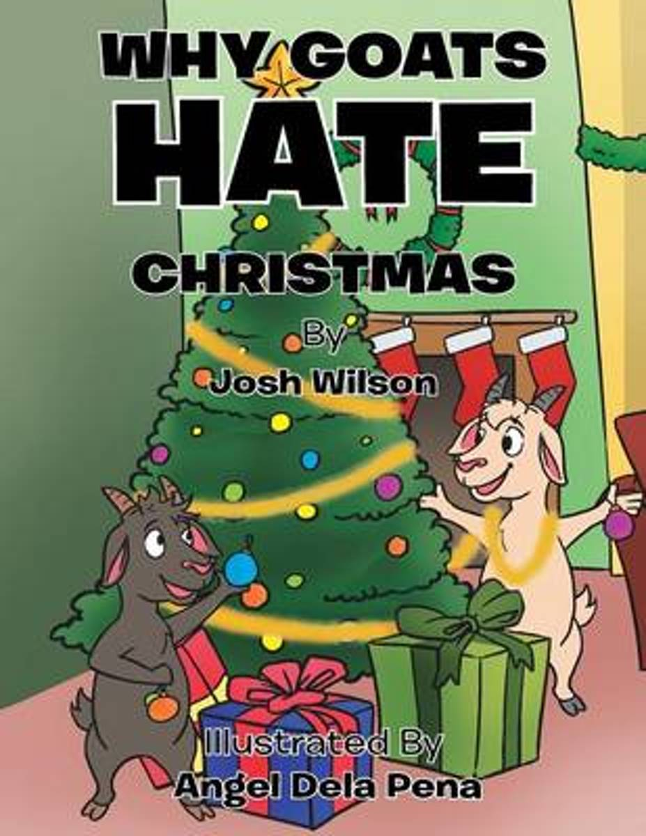 Why Goats Hate Christmas
