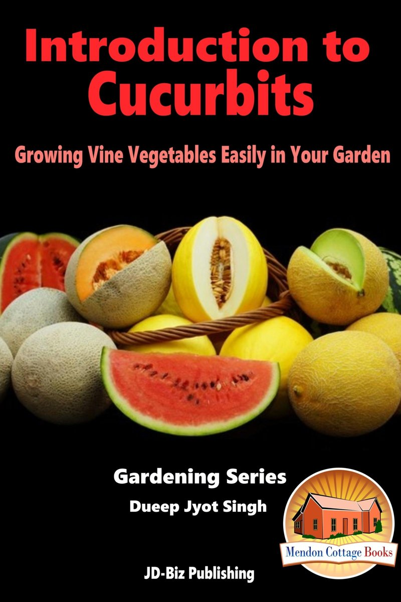 Introduction to Cucurbits: Growing Vine Vegetables Easily in Your Garden