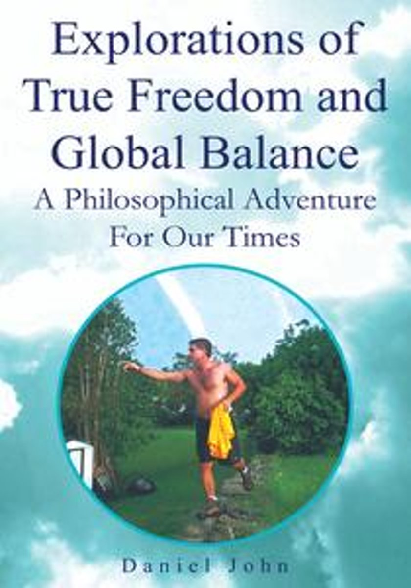 Explorations of True Freedom and Global Balance