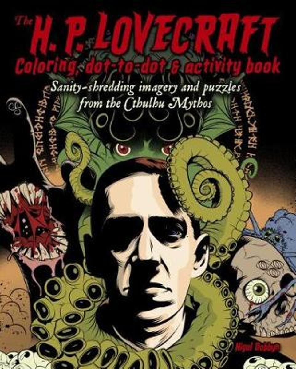 The H. P. Lovecraft Coloring, Dot-To-Dot & Activity Book