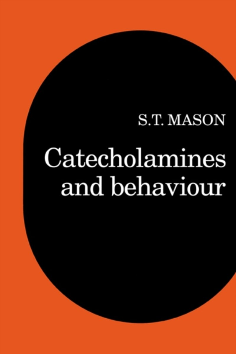 Catecholamines and Behavior