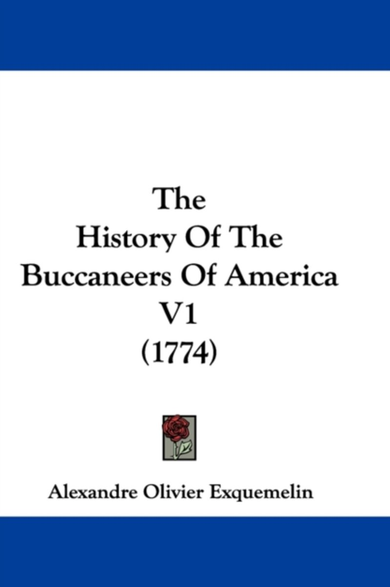 The History of the Buccaneers of America V1 (1774)