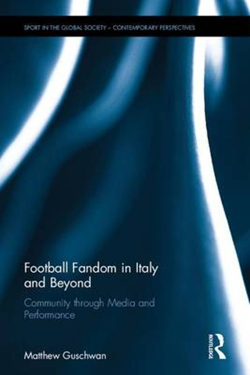Football Fandom in Italy and Beyond